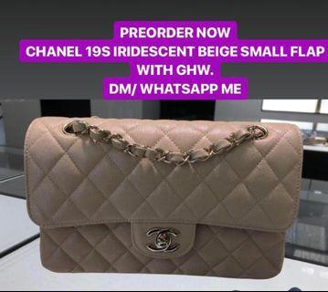 PREORDER NOW CHANEL 19S IRIDESCENT BEIGE SMALL FLAP WITH GHW.