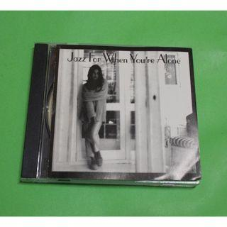 CD VARIOUS ARTISTS : JAZZ FOR WHEN YOU'RE ALONE ALBUM (1999) SMOOTH JAZZ PAT MARTINO