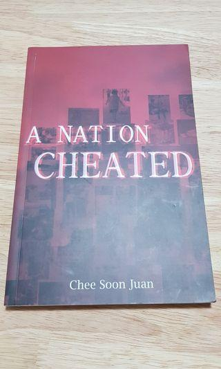 A Nation Cheated by Chee Soon Juan
