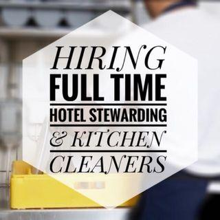 HIRING FULL TIME STEWARDS AND KITCHEN CLEANING