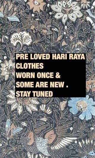 🚚 Preloved Raya Clothes