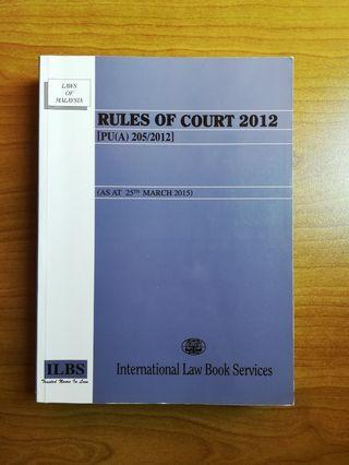 RULES OF COURT 2012, Law Statute