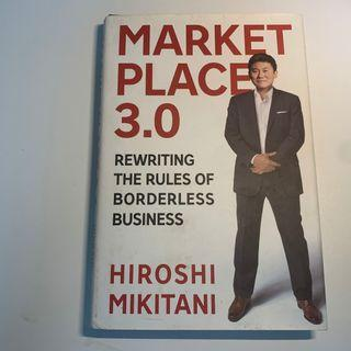 Marketplace 3.0: Rewriting the Rules of ... Book by Hiroshi Mikitani