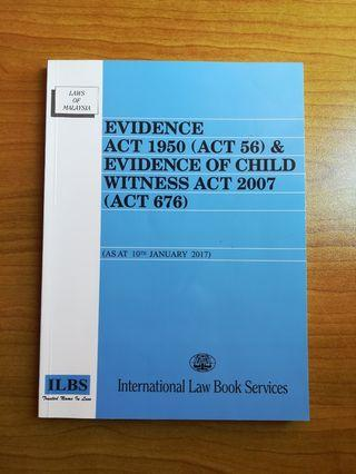 EVIDENCE ACT 1950 & EVIDENCE OF CHILD WITNESS ACT 2007, Law Statute