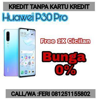 Huawei P30pro Cicilan tanpa CC