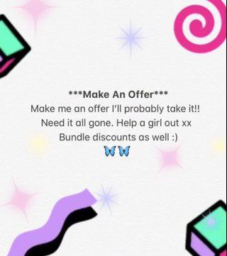 Make An Offer!!! (Has to go)