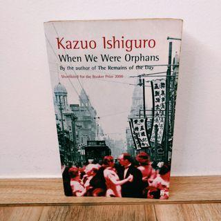 🚚 When We Were Orphans by Kasuo Ishiguro