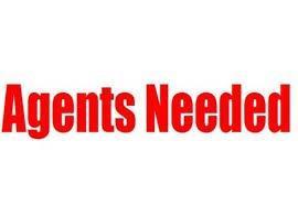 Agents Needed!!