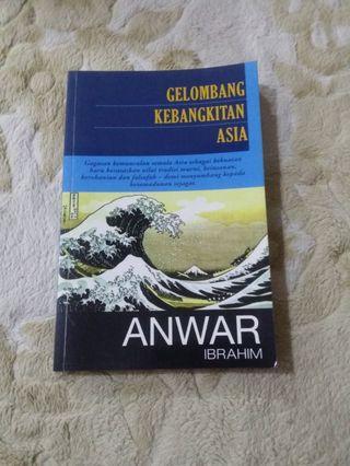 Gelombang Kebangkitan Asia with DS Anwar Ibrahim Signature