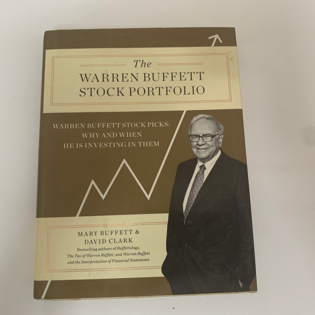 Pleasant The Warren Buffett Stock Portfolio Warren Buffett Stock Picks Why And When He Is Investing In Them Book By David Clark And Mary Buffett Best Image Libraries Sapebelowcountryjoecom