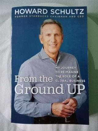 From the Ground Up - Howard Schultz