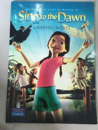 Sing to the Dawn Graphic novel ( it gives a better understanding of the plot)