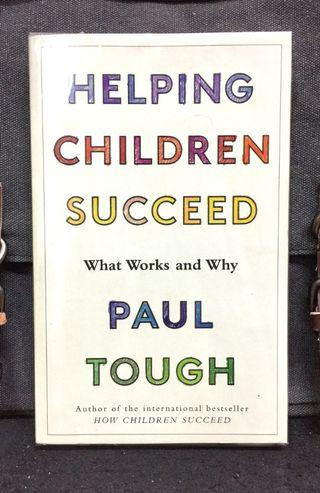《Preloved Paperback + Practical Steps That From Parents or Adults Can Take To Improve The Chances Of Success For Children》Paul Tough - HELPING CHILDREN SUCCEED : What Works And Why (JILL)