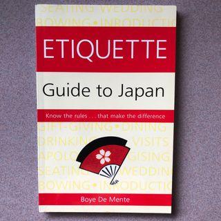 Etiquette Guide to Japan - Know the Rules ... that Make the Difference