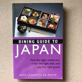 Dining Guide to Japan - Find the Right Restaurant, Order the Right Dish and Pay the Right Price