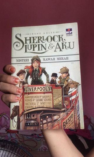 [PRE❤️] Sherlock, Lupin, & Aku - Misteri Mawar Merah
