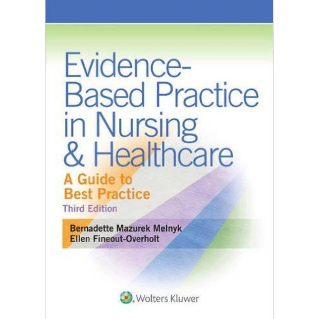 Evidence Based Practice in Nursing & Healthcare 3rd Edition