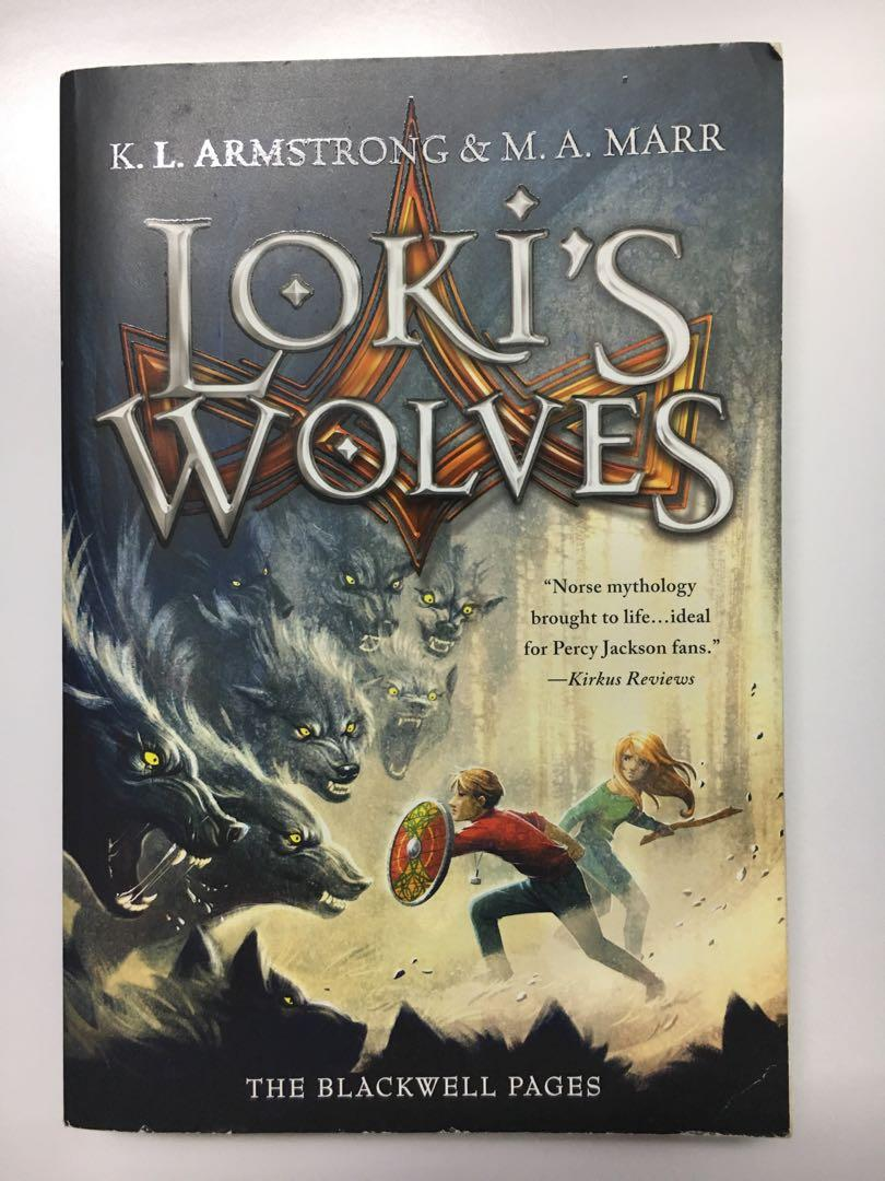 Loki's Wolves By K.L. Armstrong & M.A. Marr