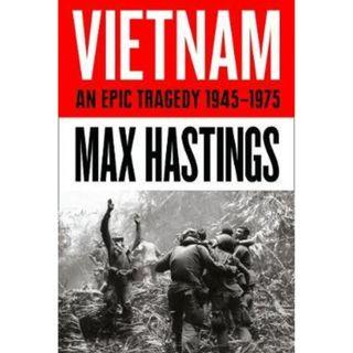 Looking For a book Vietnam : An Epic History of a Tragic War by Mas Hastings #APR75
