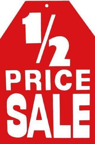 Everything 1/2 price!