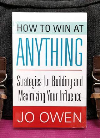 《BRAN-NEW ! How To Build The Essential Skills To Make Things Happen》Jo Owen - HOW TO WIN.AT ANYTHING : Strategies for Building and Maximizing Your Influence