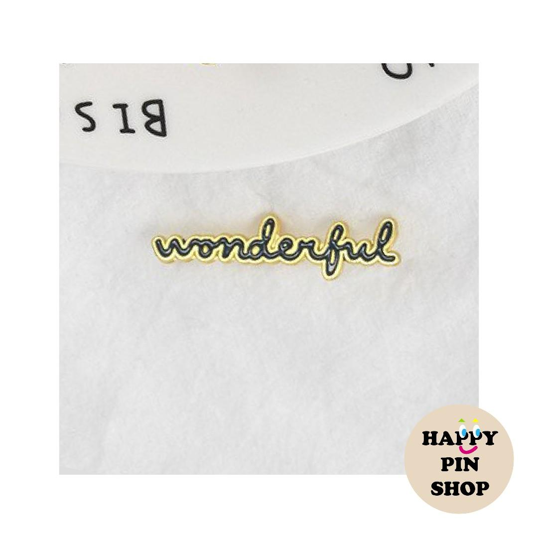 """Wonderful"" script enamel pin (positivity pin)"