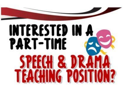 🚚 Hiring Part-Time Speech & Drama Instructor