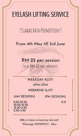 EYELASH LIFTING GAWAI RAYA PROMOTION!!