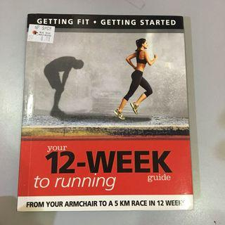 Your 12-Week to Running Guide