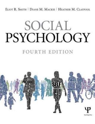 🚚 Social Psychology 4th Edt by Eliot R. Smith