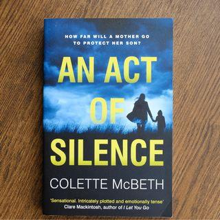 An Act of Silence - Colette McBeth