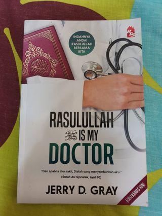 Rasulullah s.a.w Is My Doctor