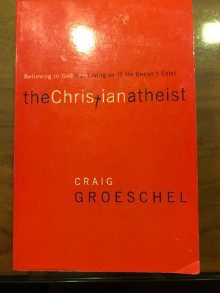 The Christian Atheist by Craig Groeschel  #ENDyourExcess