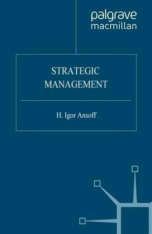 Strategic Management H Igor Ansoff