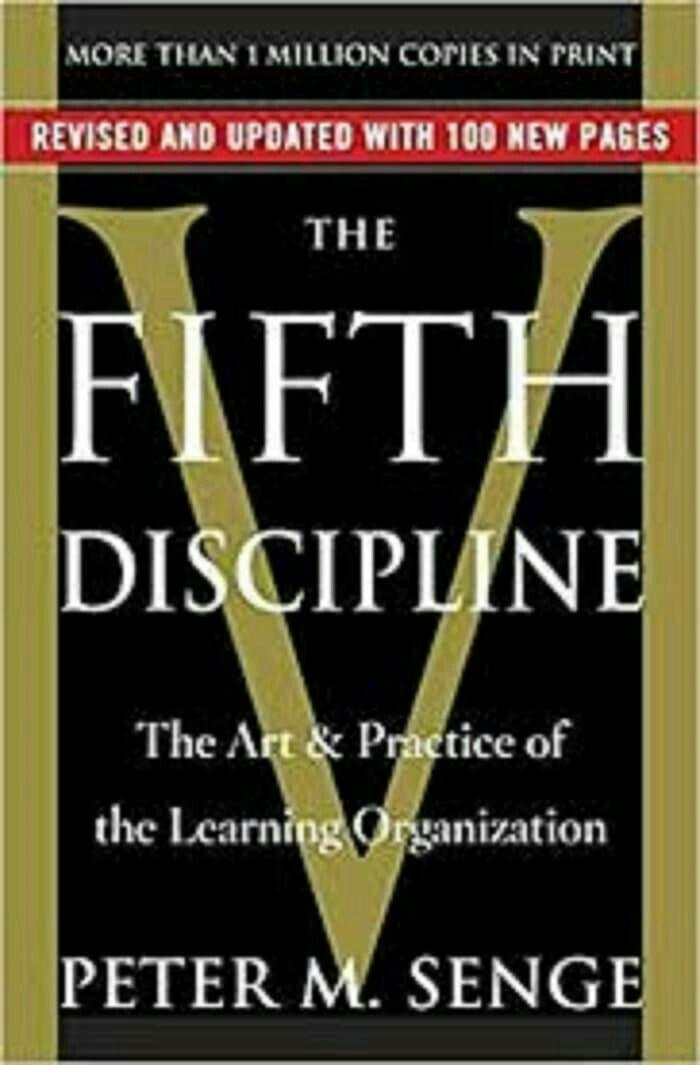 The Fifth Discipline The Art & Practice of the Learning Peter Senge