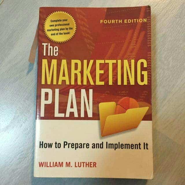The Marketing Plan How to Prepare and Implement It William M Luther