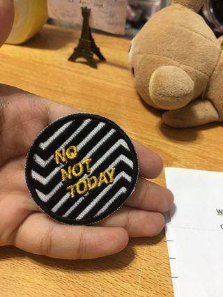 🚚 Bts not today fabric button