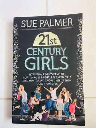 21st Century Girls by Sue Palmer