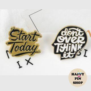 """Start Today"", ""Don't Overthink It"" Enamel Pins (quote pins, positivity pins)"