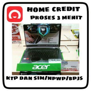 Laptop Acer Bisa Kredit Cukup KTP dan SIM , NPWP / BPJS