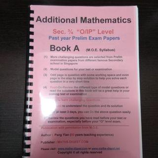 Additional Mathematics Sec 3/4 (O Level/IP) Past Year Prelim Papers Book A