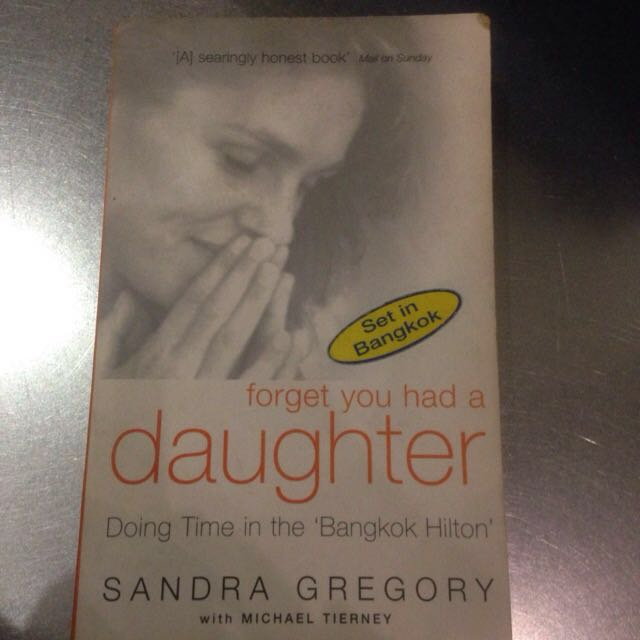 Forget You Had A Daughter By Sandra Gregory