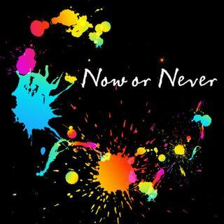 🚚 Now or Never Nano /ナノ