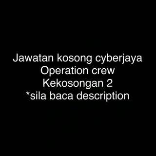 Operation crew full time