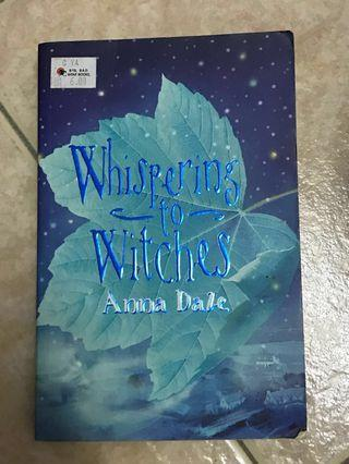 Whispering to Witches by Anna Daze