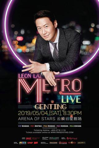Leon Lai Metro Live at Genting Concert - 黎明云顶演唱会 !