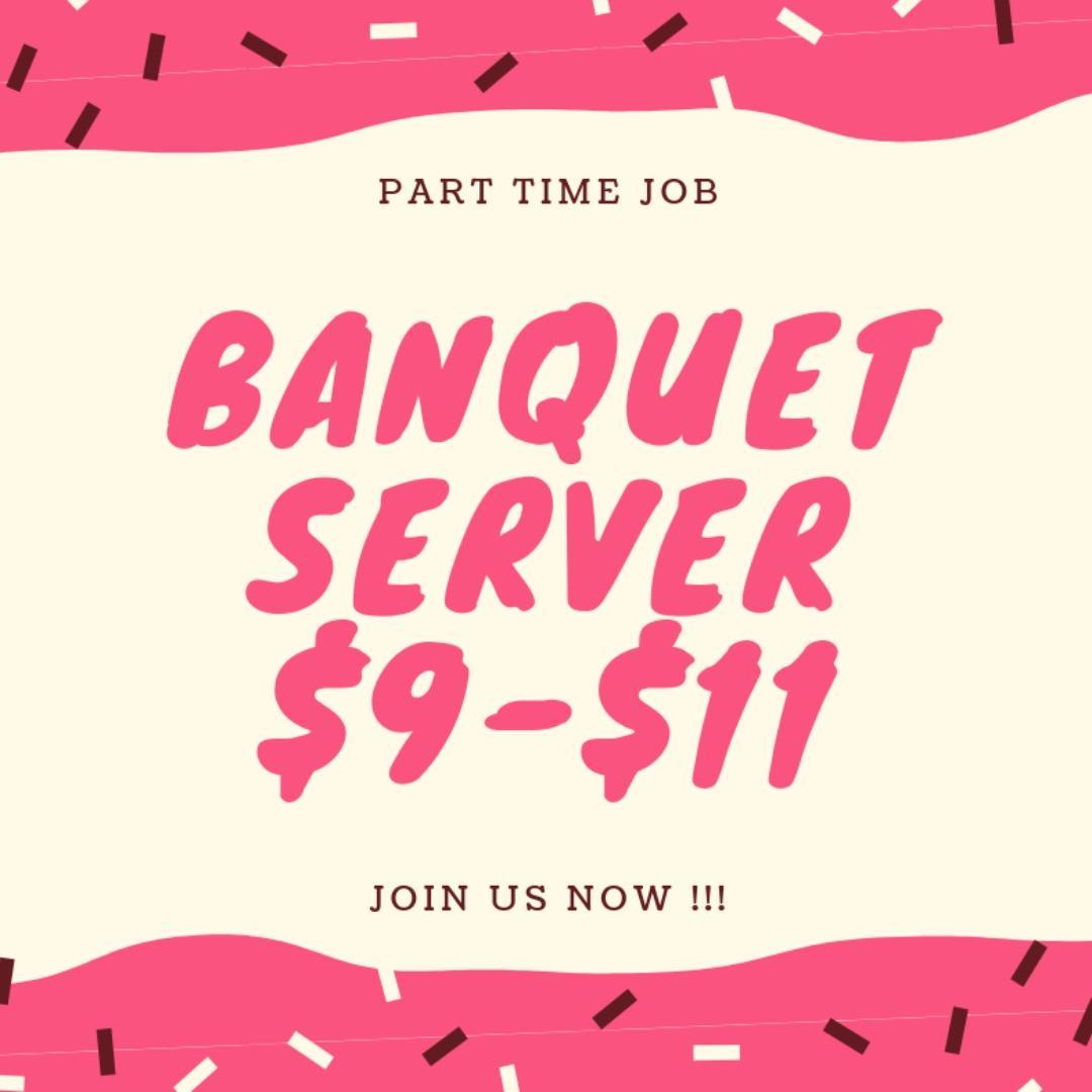 Part Time Job Hotel Banquet Server 酒店兼职