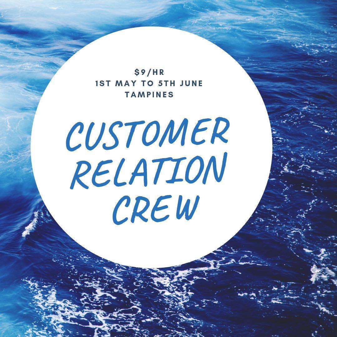 Part time job customer relation crew