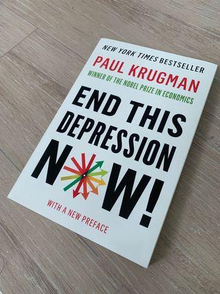 🚚 End This Depression Now by Paul Krugman