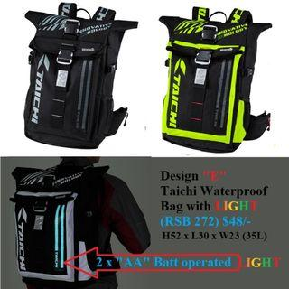 Power Up Hiking/Riding/Waterproof/Water resistance bag from $28/- Taichi RSB Design A $30, C $38, D $28, E $48 (With lights)